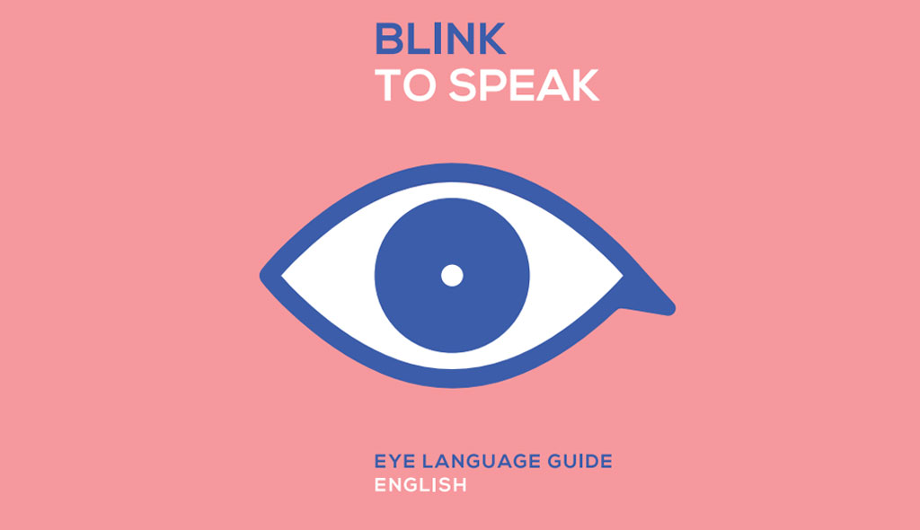 TBWA India Creates Blink To Speak System For People Suffering From